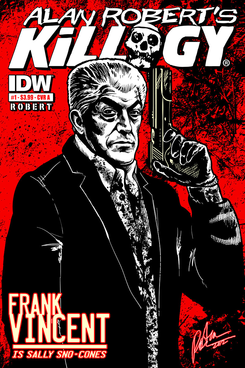 Alan Roberts Killogy The Critically Acclaimed Comic Series From